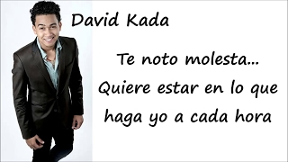 David Kada - Tu No Eres La Buena - Video Letras