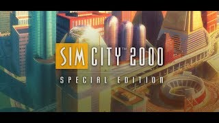 Let's play SimCity 2000 Special Edition! Part 1