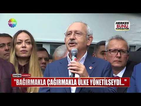 """Kılıçdaroğlu: """"Bağırmakla çağırmakla ülke yönetilseydi..."""""""