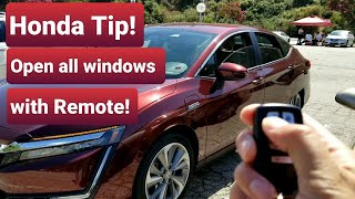 Honda Clarity Tip!: Open all windows with remote. Close all windows with Key! Honda Clarity