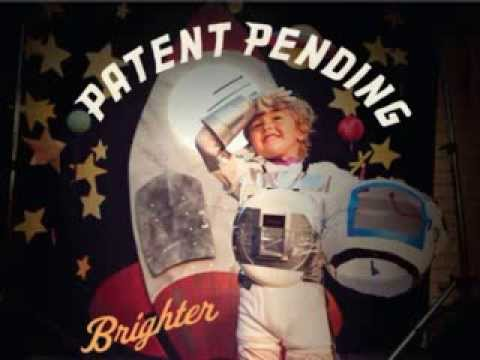 Patent Pending - Falling Out Of Love