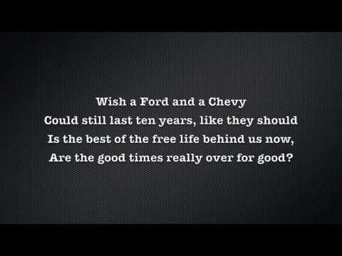 Merle Haggard- Are the Good Times Really Over For Good (Lyrics)