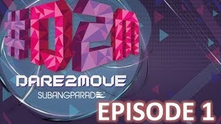 #D2M #Dare2Move by Subang Parade : Episode 1