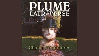 Plume Latraverse - Érosion Éolienne (...et chapeau moral)