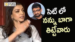 Kajal Agarwal Sensational Comments on Director Teja Behaviour on Sets