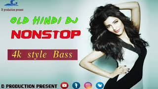@contai DJ | Hindi old nonstop love DJ | new style bass mix | d music production
