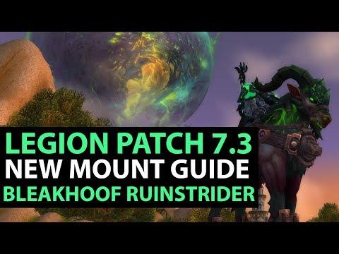 World Of Warcraft Legion Patch 7.3 - SECRET MOUNT Bleakhoof Ruinstrider Guide!