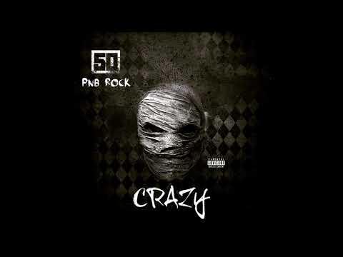 50 Cent - Crazy (feat. PnB Rock) - Official Audio!