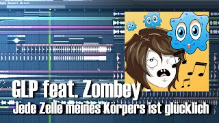 GermanLetsPlay feat. Zombey - Jede Zelle meines Körpers ist glücklich (by OliverMusik)