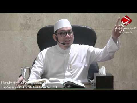 Bab Waktu - Waktu Shalat Hadits No. 171 - Ustadz Ahmad Zainuddin, Lc