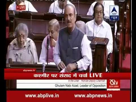 Should militants and civilians in Kashmir be treated same, asks Ghulam Nabi Azad in RS