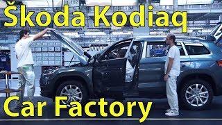 ŠKODA KODIAQ Car Factory, (Kvasiny, Czech Republik) Production Footage, Assembly Plant