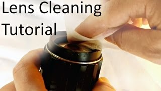 Dry and Wet Lens Cleaning Tutorial