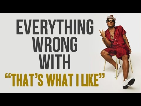 """Everything Wrong With Bruno Mars - """"Thats What I Like"""""""
