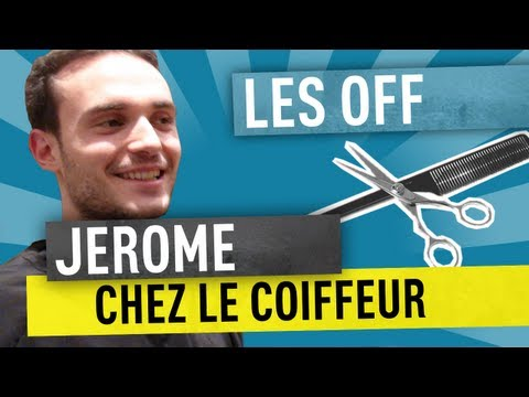 Jerome chez le coiffeur - Les Off