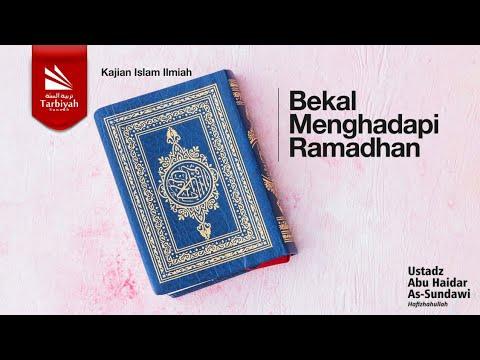 Bekal Menghadapi Ramadhan - Ustadz Abu Haidar Assundawy video