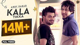 download lagu Kala Tikka  Abby  Rabab  Yaar Anmulle gratis