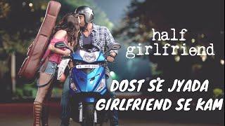 download lagu Dost Se Zyada, Girlfriend Se Kam  Arjun Kapoor gratis