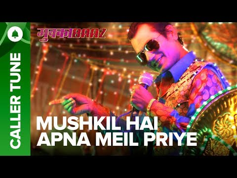 "Set ""Mushkil Hai Apna Meil Priye"" as Your Caller Tune 