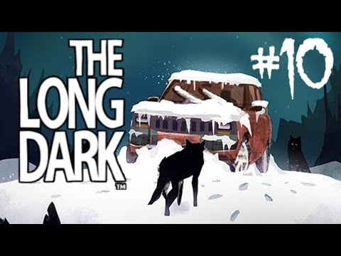 Am I Wearing A Sign Saying Eat Me?! | The Long Dark (PC) - Part 10