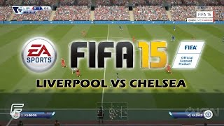 FIFA 15 - Liverpool Vs Chelsea: Next-Gen Gameplay 1080p (Gamescom)