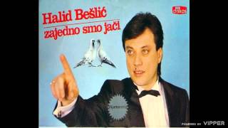 Halid Beslic - Nekad sam ti bio drag - (Audio 1986)