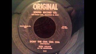 Don Julian and The Meadowlarks - Doin' The Cha Cha Cha - Late 50's California Doo Wop
