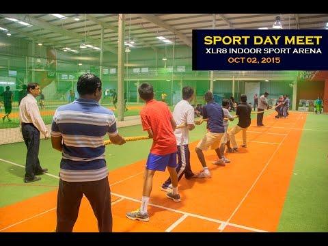 Annual Sport Day Meet at XLR8 Indoor Sport Arena, Kothanur, Bangalore