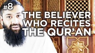 The Believer who recites the Qur'an – Hadith #08 – Alomgir Ali