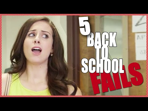 Top 5 Back to School Fails!