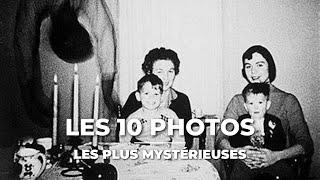 LES 10 PHOTOS LES PLUS MYSTÉRIEUSES ET TERRIFIANTES