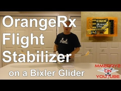 How to Setup OrangeRx Stabilizer - using Bixler Glider