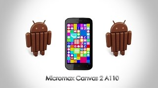 Kitkat Rom 4.4.2 For Micromax Canvas 2 A110 !!