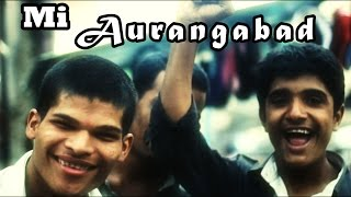 Mi Aurangabad Music Video - White Knight Productions
