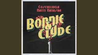 Bonnie Clyde Feat Natti Natasha