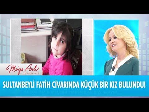 Sultanbeyli Fatih civarında küçük bir kız bulundu - Müge Anlı İle Tatlı Sert 4 Aralık 2017