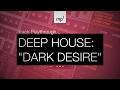 Ableton Live - Deep House Track Playback - Dark Desire