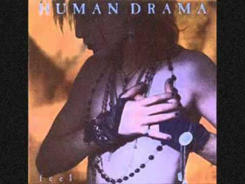 Human Drama - Love Will Tear Us Apart