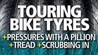 Choose the best touring tyres | Two-up pressures, wet weather & scrubbing in