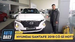 Đánh giá nhanh Hyundai SantaFe 2019 giá từ 995 triệu đồng tại Việt Nam |AUTODAILY.VN|