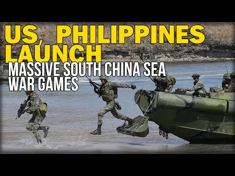 US, PHILIPPINES LAUNCH MASSIVE SOUTH CHINA SEA WAR GAMES