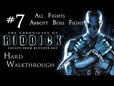 The Chronicles of Riddick - Escape From Butcher Bay - Hard Walkthrough - Part 7 - Fight Club