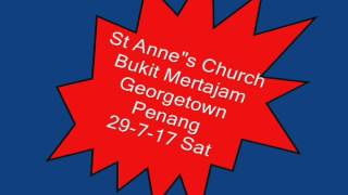 St Anne`s Church  Bukit Mertajam Georgetown Penang