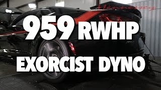 THE EXORCIST 959 RWHP Chassis Dyno Exorcism