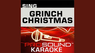 You 39 Re A Mean One Mr Grinch Karaoke Instrumental Track In The Style Of Jim Carrey