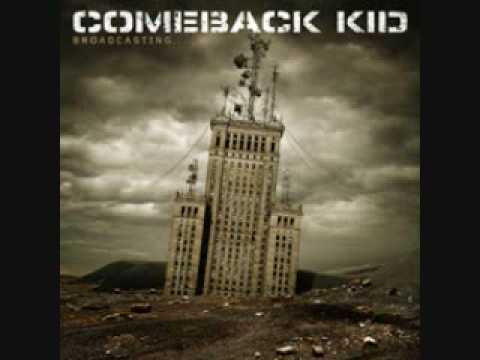 Comeback Kid - Hailing On Me