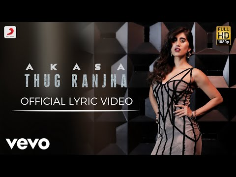 Thug Ranjha - Official Lyric Video | Akasa