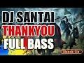DJ SANTAI THANKYOU ( DIDO ) ORIGINAL REMIX NANDA LIA