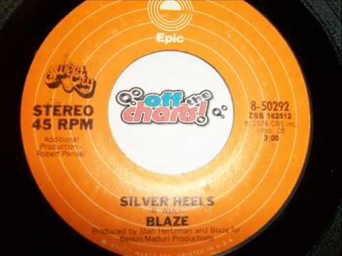 Blaze - Silver Heelsâ– 45 RPM 1976 â– OffTheCharts365