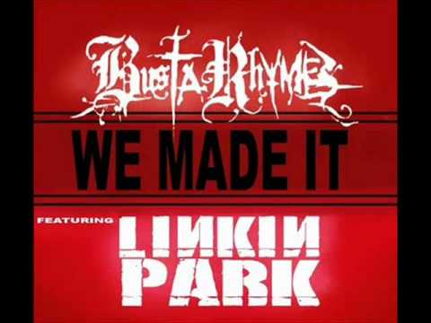 Busta Rhymes  We Made It Ft Linkin Park